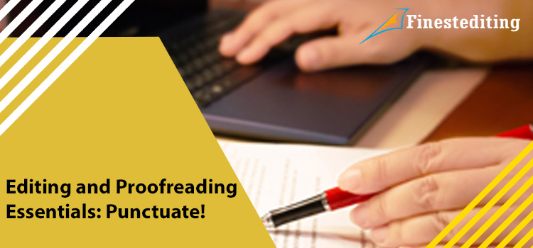 Editing and Proofreading Essentials: Punctuate!
